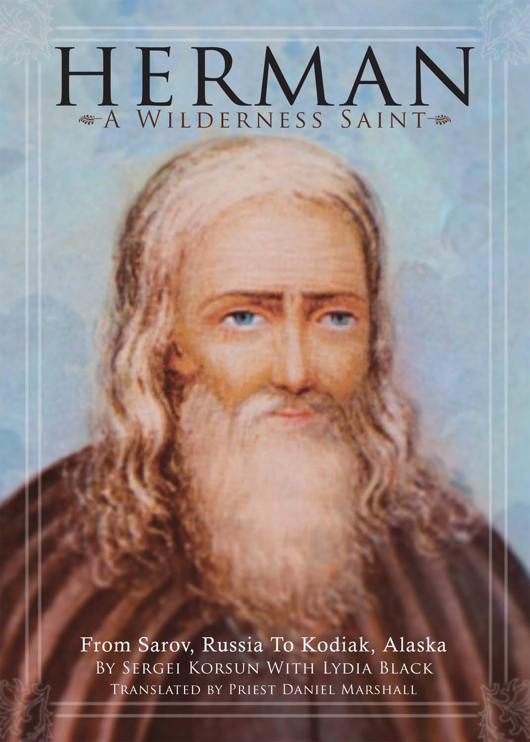 Herman - A Wilderness Saint