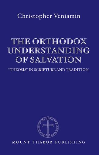 Orthodox Understanding of Salvation