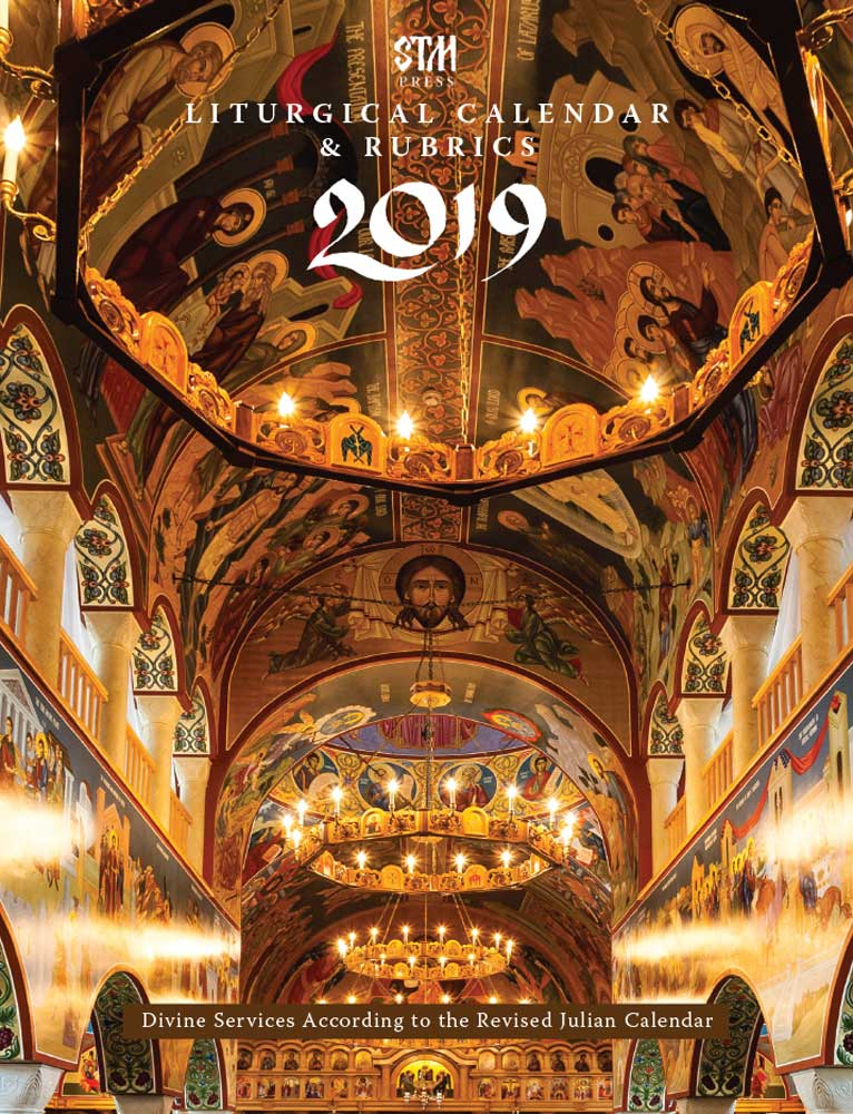 the 2019 edition of the liturgical rubrics and calendar for the revised julian new calendar is now available from saint tikhons monastery bookstore and